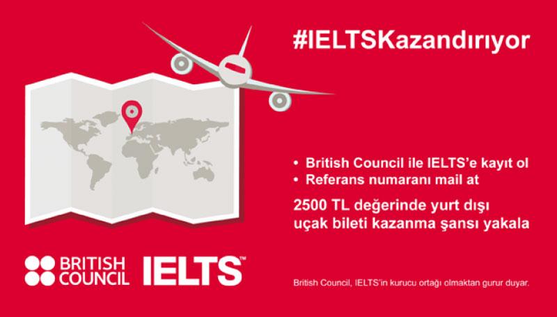 IELTS Kazandırıyor - Gidiş Dönüş Uçak Bileti Hediye